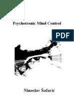 Psychotronic Mind Control by Ninoslav Safaric