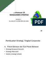 Presentasi Manajemen Strategi Pertemuan 10