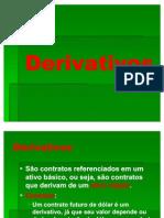 Aula XIX - Derivativos