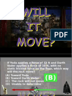 Force Will It Move