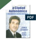 Jorge Giorno - La Ciudad Autonómica