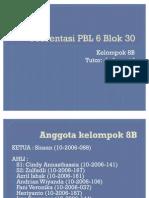 Kelompok B8 PBL 6 Blok 30