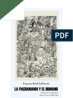 La Pachamama y El Humano Por Eugenio Raul Zaffaroni