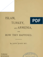 Islam, Turkey, And Armenia, and  How They Happened, Sadik Shahid Bey