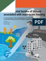 Burden of Disease Rden of Disease h Inadequate Housing Adequate Housing - Unknown - Region