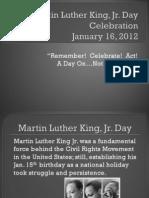 Presentation - Martin Luther King, Jr., 2012