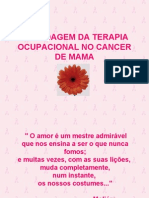 Abordagem Da Terapia Ocupacional No Cancer de Mama
