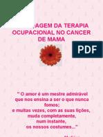 Abordagem Da Terapia Ocupacional No Cancer de Mama