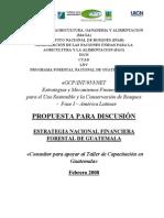 Estrategias y Mecanismos Financieros para el Uso Sostenible y la COnservacion de Bosques - Fase I-América Latina