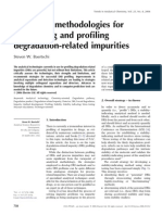Analytical Methodologie for Discovering and Profiling Degradation Impurities
