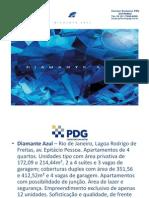 DIAMANTE AZUL - Lagoa - Rio de Janeiro - PDG tel. 55 (21) 7900-8000