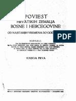 Poviest Hrvatskih Zemalja Bosne i Hercegovine Knj. I, Sarajevo, 1943.