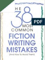 The 38 Most Common Fiction Writing Mista - Jack M. Bickham