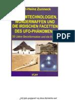 Zunneck - Geheimtechnologien 1 - Wunderwaffen Und Die Irdischen Facetten Des UFO-Phanomens - 50 Jahre Des Information Und Folgen (2001)