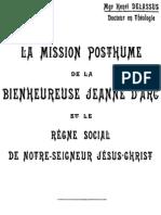 Henri Delassus LA MISSION POSTHUME de LA BIENHEUREUSE JEANNE D'ARC Lille 1913