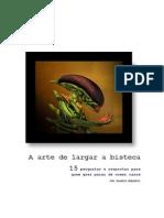 Dagomir Marquezi - A Arte de Largar a Bisteca