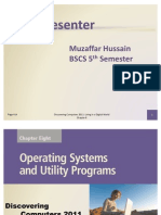 Operating Systems and Utility Programs