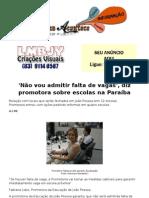 'Não vou admitir falta de vagas', diz promotora sobre escolas na Paraíba