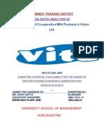 On RATIO ANALYSIS in the Hisar Jind Co Operative Milk Producers Union Ltd VITA MILK