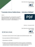 TRANSIÇÃO AÉREA SUBTERRÂNEA - 138kV - ESTRUTURA MÚLTIPLA