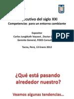 Competencias Ejecutivas Para El Siglo XXI.expositor Carlos Jungbluth