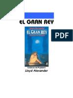 Alexander, Lloyd - P5, El Gran Rey