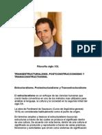 Filosofía siglo XXI. Transestructuralismo, Postconstruccionismo y Transconstructivismo.