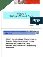 Ccna1 m5 Cabling Lans Wans