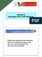 CCNA2 M5 Managing Cisco IOS Software