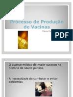 Processo de Produção de Vacinas