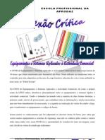 Reflexão Crítica de Equipamentos e Sistemas Aplicados à Actividade Comercial