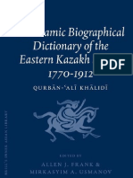 An Islamic Biographical Dictionary of the Eastern Kazakh Steppe 1770-1912 Qurban-Ali Khalidi (Ed. Allen J. Frank & Mirkasyim a. Usmanov)