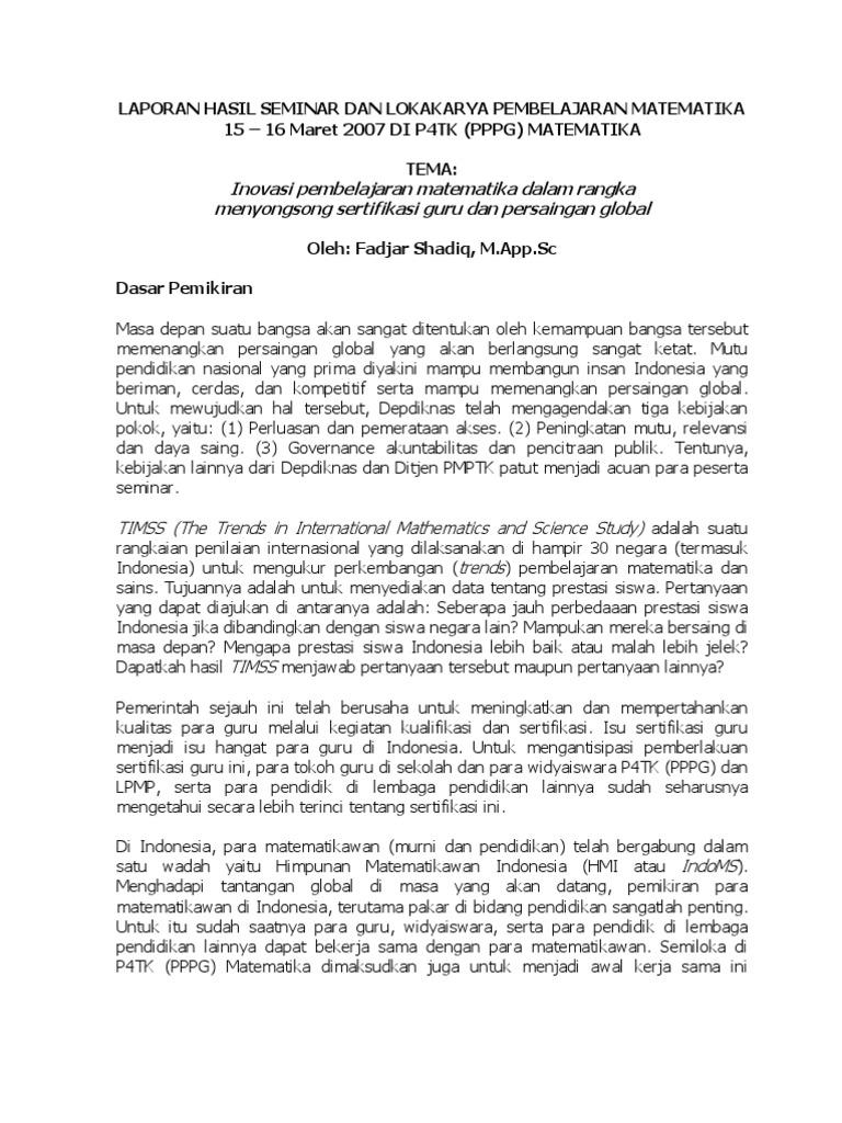Laporan Hasil Seminar Dan Lokakarya Pembelajaran Matematika 15 16 Maret 2007 Di P4tk Pppg Matematika