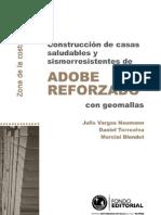 6520132 Construccion de Casas Sismorresistentes y Saludables de Adobe Renforzado Con GeomallasZONACOSTAPERU2007