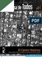 La Casa de Todos 01 / El Centro Histórico
