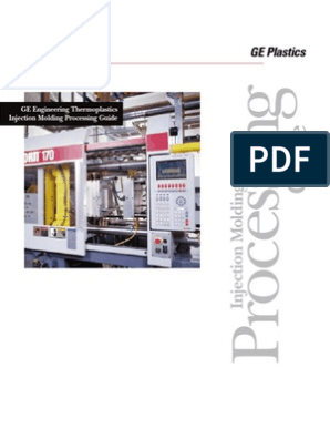G E  Thermoplastics Injection Moulding Processing Guide