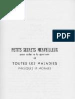 Petits Secrets Merveilleux Pour Aider a La Guerison de Toutes Les Maladies Physiques Et Morales
