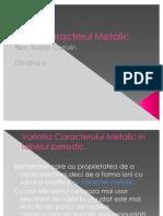 Caracterul Metalic