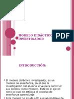Modelo DidÁctico Investigador
