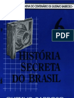 Historia Secreta Do Brasil 06