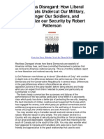 Reckless Disregard How Liberal Democrats Undercut Our Military Endanger Our Soldiers and Jeopardize Our Security by Robert Patterson - Robert Patterson is a Great Writer