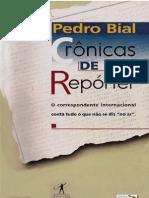 Cronicas de Reporter - Pedro Bial