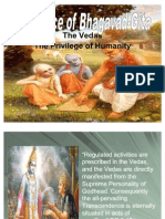 Veda the Privelage of Humanity