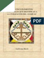 Mexico - Los 5 Elementos de La Civilizacion Anahuac-G.marin