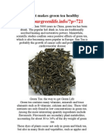 green tea - http://ourgreenlife.info/?p=721
