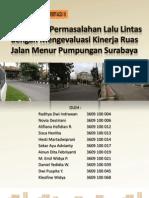 Identifikasi Permasalahan Lalu Lintas Jalan Menur Pumpungan Surabaya