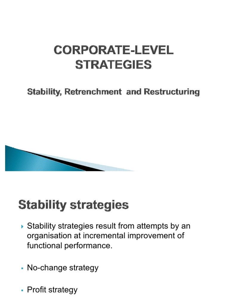 Chapter 7 - Corporate Level Strategies - Stability