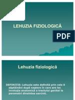 LEHUZIA FIZIOLOGIC-Ă