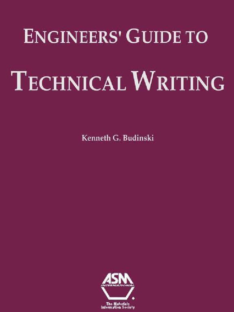 Engineer     s Guide To Technical Writing Writing Engineer            Engineer S Guide To Technical Writing Technical Report Writing Today By Steven E Pauley