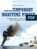 Contemporary Maritime Piracy International Law Strategy and Diplomacy at Sea Contemporary Military Strategic and Securi